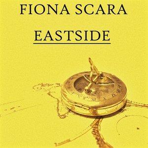 Fiona Scara - Eastside