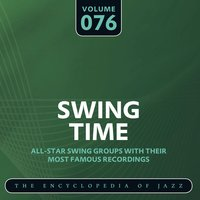 Swing Time - The Encyclopedia of Jazz, Vol. 76 — Lester Young
