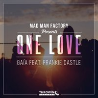 One Love — Mad Man Factory