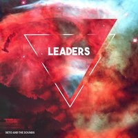 Leaders — Deto and the Sounds