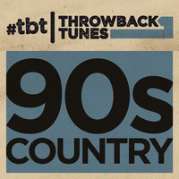 Throwback Tunes: 90s Country — сборник
