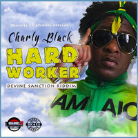 Hard Worker — Charly Black