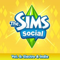 The Sims Social Volume 2: Electro & Indie — EA Games Soundtrack