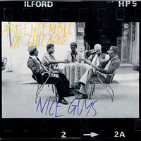 Nice Guys — Art Ensemble Of Chicago