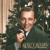 The Voice Of Christmas - The Complete Decca Christmas Songbook — Bing Crosby