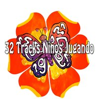 32 Tracks Ninos Jugando — Kids Party Music Players