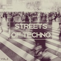 Streets of Techno, Vol. 3 — сборник