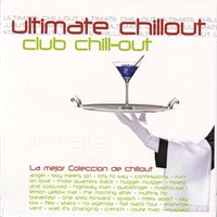 Ultimate Chillout, Chill-Out Experience — Dave G., Peter Ellis