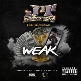 Weak — JT Money