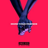 More Than Friends — James Hype