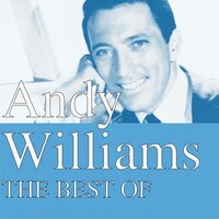 The Best Of — Andy Williams