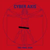 The Final Sign — Cyber Axis