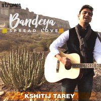 Bandeya - Single — Kshitij Tarey