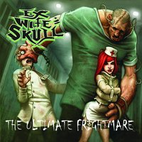 The Ultimate Frightmare — Ex Wife's Skull
