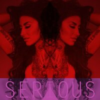 Serious — Neon Hitch