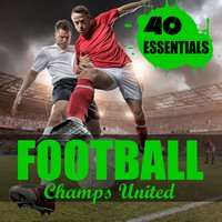 Football - 40 Essentials — Champs United