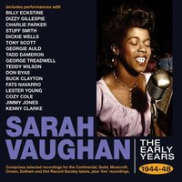 The Early Years 1944-48 — Sarah Vaughan