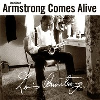 Armstrong Comes Alive — Louis Armstrong