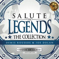 Salute the Legends: The Collection (Demis Roussos & Joe Dolan) — Touch of Class