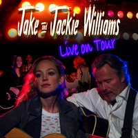 Jake and Jackie Williams Live on Tour — Jackie Williams, Jake Williams