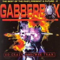 Gabberbox - The Best of the Past, Present & Future 2 — сборник
