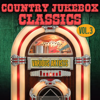 Country Jukebox Classics, Vol. 3 — сборник