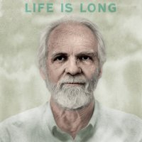 Life is Long — Jared Mees