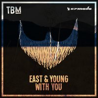 With You — East & Young