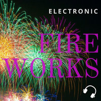 Electronic Fire Works — Dj CR7