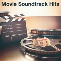 Movie Soundtrack Hits — The Original Movies Orchestra