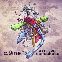 A Million Sprockets — C.9ine