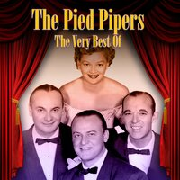 The Very Best of — The Pied Pipers