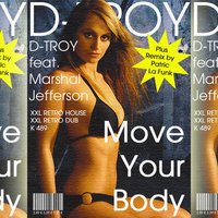 Move Your Body — D-TROY feat. Marshal Jefferson