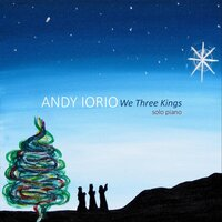 We Three Kings — Andy Iorio