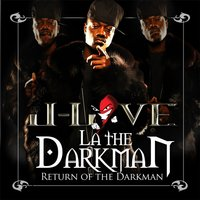 Return of the Darkman — La the Darkman