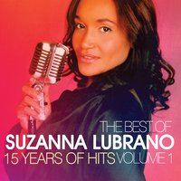 The Best of Suzanna Lubrano - 15 Years of Hits — Suzanna Lubrano