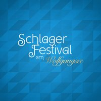 Schlager Festival am Wolfgangsee — сборник
