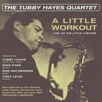 The Tubby Hayes Quartet — Tubby Hayes