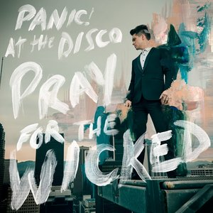 Panic! At The Disco, Rob Mathes - High Hopes