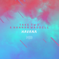 Havana — Take Two, Hannah Waddell