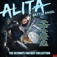 Alita Battle Angel  - The Ultimate Fantasy Collection — сборник