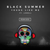 Young Like Me — Lowell, Black Summer