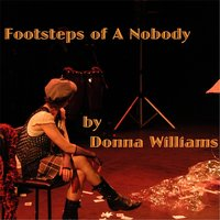 Footsteps of a Nobody — Donna Williams