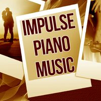 Impulse Piano Music - Night Sounds and Piano for Reiki Healing, Ocean Waves and Pan Flute, Erotic Massage Music — Bedtime Instrumental Piano Music Academy