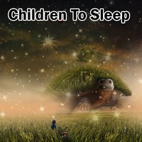 Children To Sleep — Baby Lullaby, Baby Sleep Through the Night, Lullaby Land