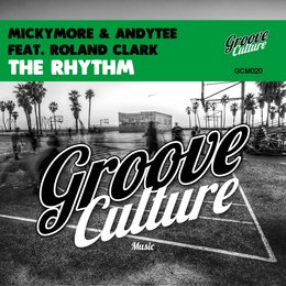 The Rhythm — Roland Clark, Micky More, Andy Tee