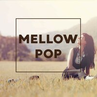Mellow Pop — сборник