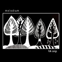 Folk Songs — Melodium