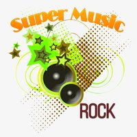 Super Music, Rock — сборник
