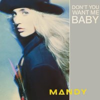 Don't You Want Me Baby? — Mandy Smith